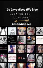 Le rant-book d'une super fille un peu connasse by Amandine0820