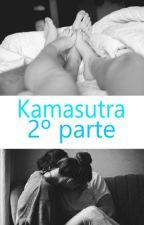 Kamasutra (segunda parte) by luciiHHB