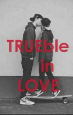 a girl who always in trouble find a TRUEble in LOVE by ailoveleen