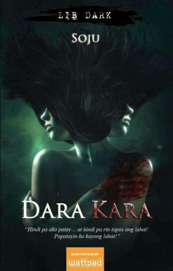 Dara Kara (FINISHED)