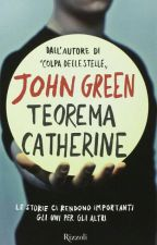 Teorema Catherine - John Green  by Zeromkey