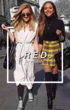 .RED. // Jerrie ~ BOOK 2 #Wattys2017 (Completed) by okixem