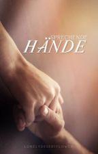 Sprechende Hände by lonelydesertflower
