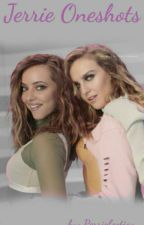 Jerrie Oneshots (2017) by Perriefection