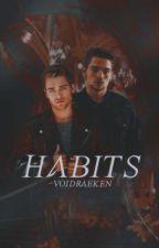 Habits ➼ Thiam AU  by -voidraeken