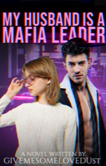 My Husband Is A Mafia Leader