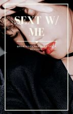 [BOOK 1] sext w/ me || chanbaek smut [COMPLETED] by porkchanyur