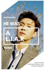L.I.A.R || Yixing by emmasuda
