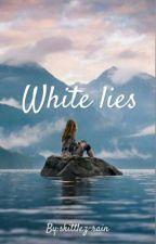 White Lies by skittlez-rain