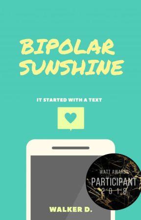 Bipolar Sunshine ✔ by KawaiiArtsy