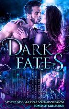 Dark Fates by KristinVanrisseghem