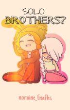 ¿SOLO BROTHERS?   Springle [Pausada] by norisaurio