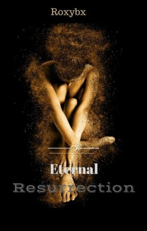 Eternal Resurrection by roxybx