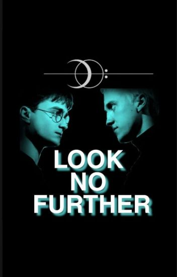 Look No Further. (drarry!)