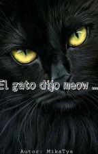 El gato dijo meow ... by SeungKozume