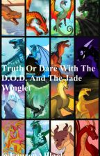 Truth or Dare with the Dragonets of Destiny and The Jade Winglet by LaurenABlack
