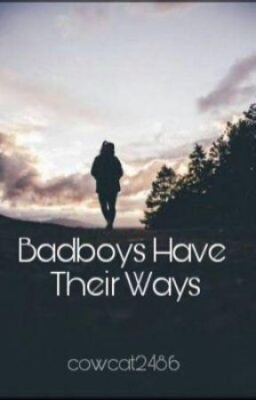 Badboys Have Their Ways by cowcat2486