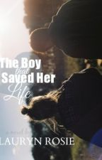 The Boy That Saved Her Life by Storms_