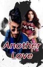 Another Love «Zayn» by m_malik27