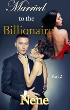 Married to the Billionaire Part 2: Sample Only by authornene