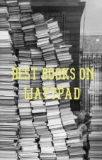 Best books on wattpad by L0rEnaT