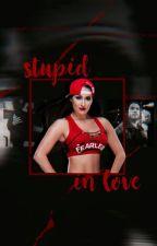 Stupid In Love by LegitAsylum