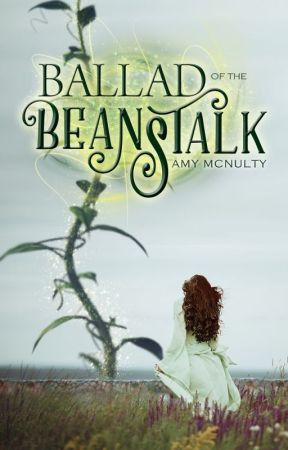 Ballad of the Beanstalk Chapter One Preview by AmyMcNulty