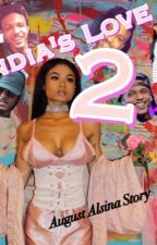 India's Love 2 ( An AUGUST ALSINA Story ) by Kaayy18