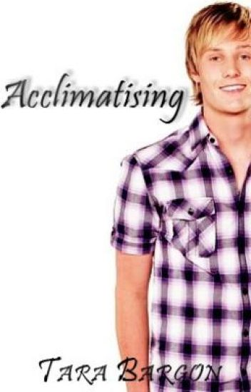 Acclimatising - A sequel to Climate Change - A teen romance