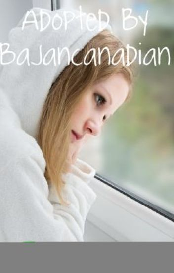Adopted by BajanCanadian (A BajanCanadian and Team Crafted Fanfic)