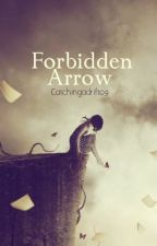Forbidden Arrow by ExclusivelyLisa