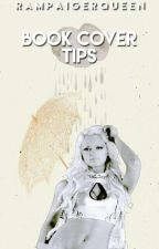 Book Cover Tips by RampaigerQueen
