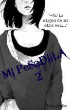 Mi Pesadilla 2 [N.Bonnie Y Tú]  (FNAFHS) by tortugitafan