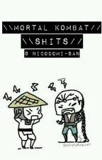 «Mortal Kombat Shits»  by NicoDomi-san
