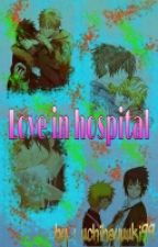 love in hospital by uchihayuuki99