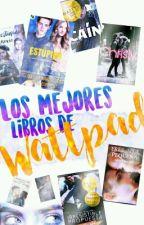 Los Mejores Libros De Wattpad by CraiBeibi121