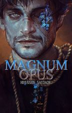 Magnum opus by HeissenSaudade