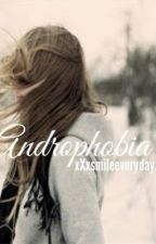 Androphobia by xXxsmileeverydayxXx