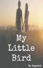My Little Bird (A Logan Henderson Love Story) by sagemsid