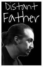 Distant Father | Adopted By Lin-Manuel Miranda (DISCONTINUED) by 5Maddie6
