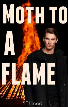 Moth to a Flame: A Felicity Donovan Short Story by CloudNineShine