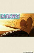 Q.P.W.BV 2 by helliza