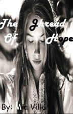 El hilo de la Esperanza by Mia_Krattg15