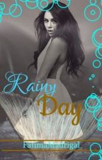 Rainy Day (Niall Horan F.F) -on hold- by FatimaMadrigal