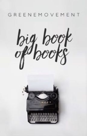 Big Book Of Books by greene_movement