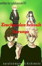 touchan dan kekasih barunya by uchihayuuki99