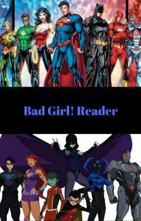 Bad Girl! Reader by Diamond_Cheney