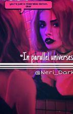 В параллельных вселенных by Margarita_Dark
