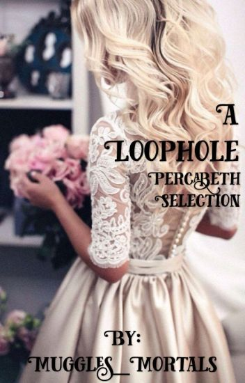 A Loophole (Percabeth Selection)