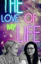 THE LOVE OF MY LIFE- Vauseman Fanfic [PAUSADA] by VausemanCamrenShip